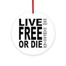 LiveFreeorDieBlack Round Ornament