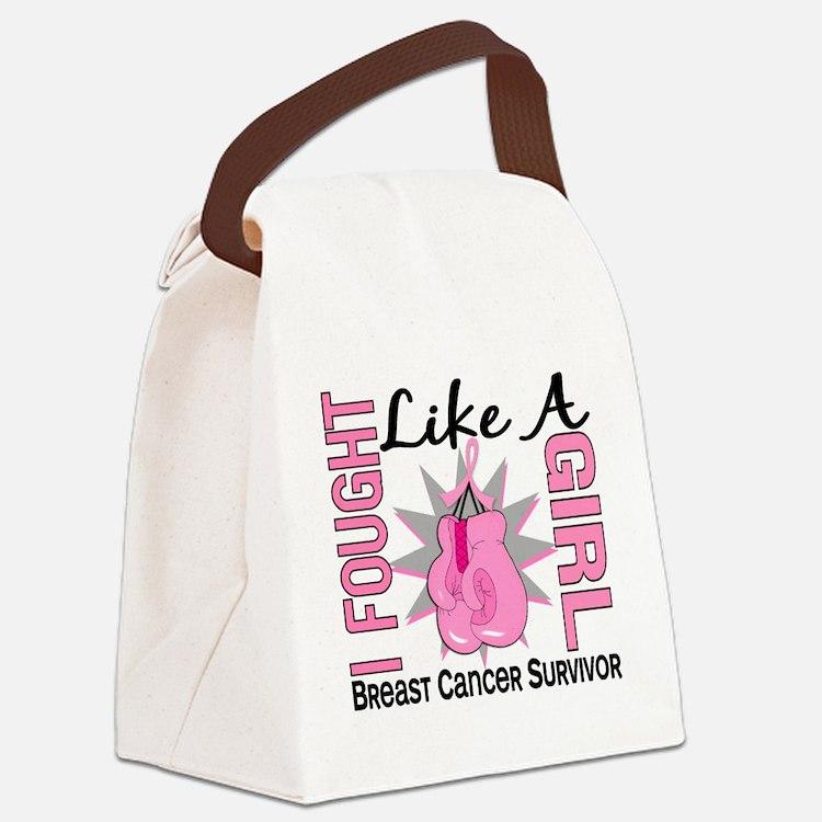 - Breast Cancer Fought Like a Gir Canvas Lunch Bag