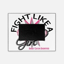 - Breast Cancer Fight Like a Girl Picture Frame