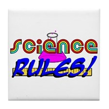 science rules Tile Coaster