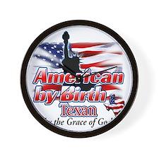 American by Birth (Texas) Wall Clock