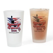 American by Birth (Texas) Drinking Glass