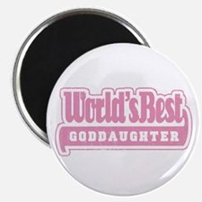 """World's Best Goddaughter"" Magnet"