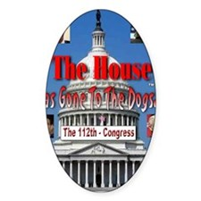 The House Has Gone To The Dogs Decal
