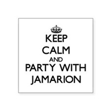 Keep Calm and Party with Jamarion Sticker