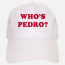 Who's Pedro Baseball Baseball Cap