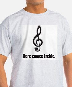 treble T-Shirt