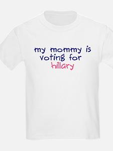 ::: Hillary Clinton - Mommy ::: T-Shirt