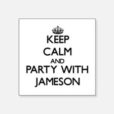 Keep Calm and Party with Jameson Sticker
