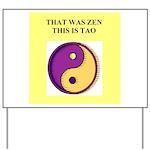zen buddhism koan satori meditation tao Yard Sign