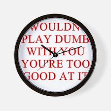 DUMB joke Wall Clock