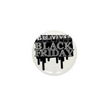BLACK FRIDAY SURVIVAL   Mini Button