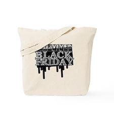 BLACK FRIDAY SURVIVAL   Tote Bag