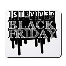 BLACK FRIDAY SURVIVAL   Mousepad