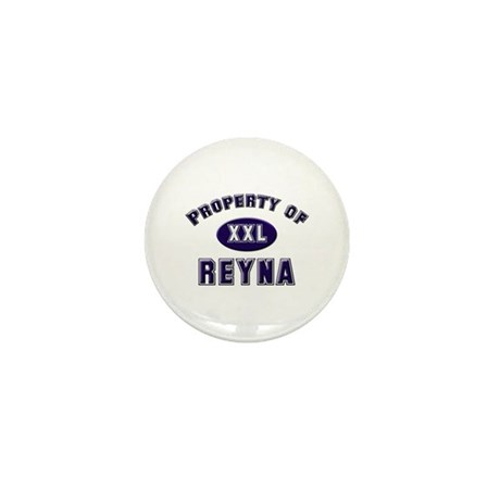 Property of reyna Mini Button