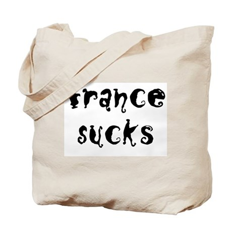 FRANCE SUCKS! Tote Bag