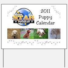 Puppy calendar cover4 Yard Sign