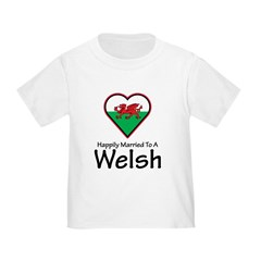 Happily Married Welsh T