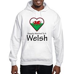 Happily Married Welsh Hoodie