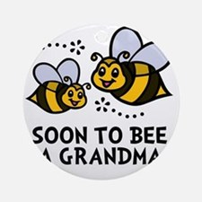 Soon 2bee Grandma Round Ornament