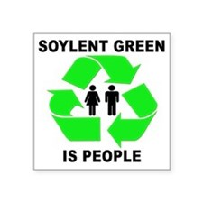 "Soylent Green Square Sticker 3"" x 3"""
