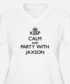Keep Calm and Party with Jaxson Plus Size T-Shirt