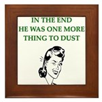 lazy husband divorce joke Framed Tile