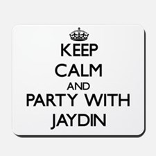 Keep Calm and Party with Jaydin Mousepad