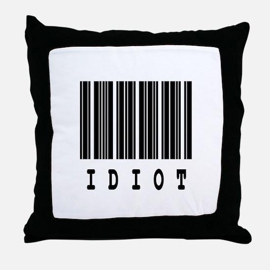 Idiot Barcode Design Throw Pillow