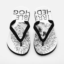 hedgie Flip Flops