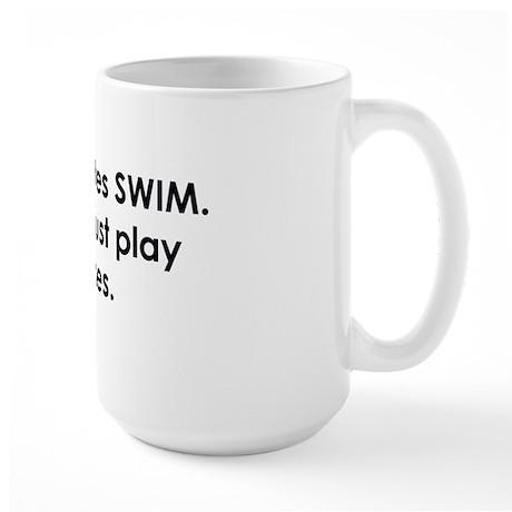 swimmer slogan copy Large Mug