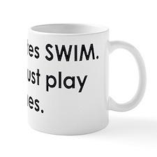 swimmer slogan copy Mug