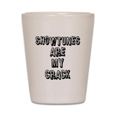 SHOWTUNES ARE MY.eps Shot Glass