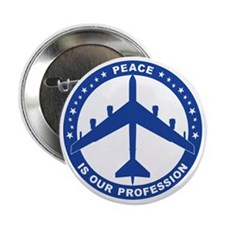 "Peace Is Our Profession - B-52H Blue  2.25"" Button"