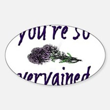 You're so Vervained Decal