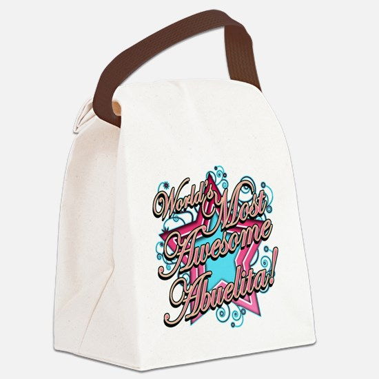 Worlds Most Awesome Abuelita Canvas Lunch Bag
