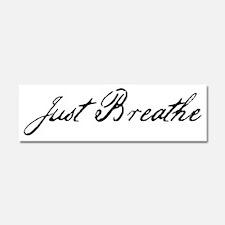 just breathe Car Magnet 10 x 3