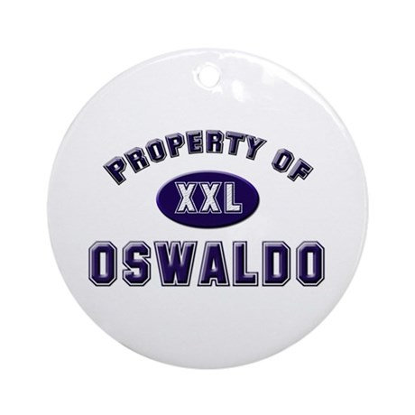 Property of oswaldo Ornament (Round)