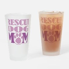 Rescue-Dog-Mom Drinking Glass