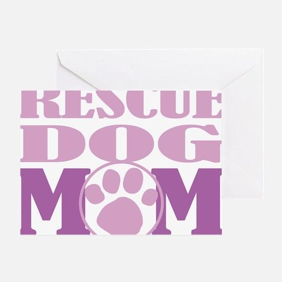 Rescue-Dog-Mom Greeting Card