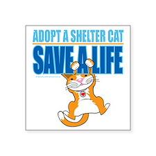 "Save-A-Life-Cat-2010 Square Sticker 3"" x 3"""