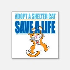 "Save-A-Life-Cat-2010 Square Sticker 3"" x 3"""