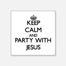 Keep Calm and Party with Jesus Sticker