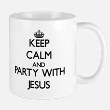 Keep Calm and Party with Jesus Mugs