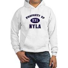 Property of nyla Hoodie Sweatshirt