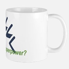 I Swim, Whats Your Superpower? Mug