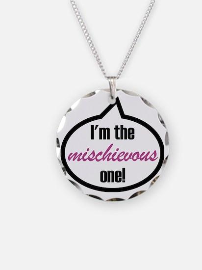 Im_the_mischievous Necklace Circle Charm