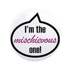 """Im_the_mischievous 3.5"""" Button"""