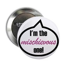 "Im_the_mischievous 2.25"" Button"