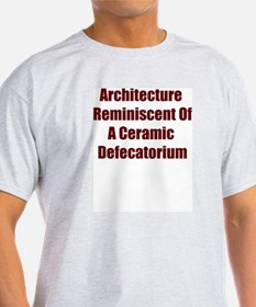 """""""Architecture Reminiscent of..."""" T-Shirt"""